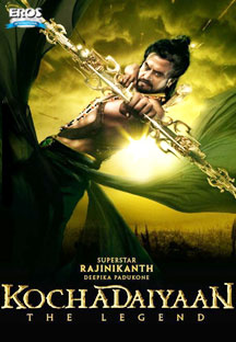Kochadaiiyaan-The Legend-Hindi